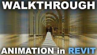 Animation in Revit (Walkthrough or Flyby) Tutorial