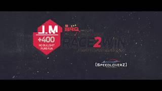 SpeedloverZ @ LM+400 Race2Win Event