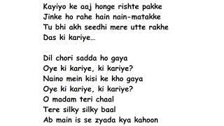 DIL CHORI Full Song Lyrics Movie – Sonu Ke Titu Ki Sweety | Yo Yo Honey Singh | Simar Kaur | Isher