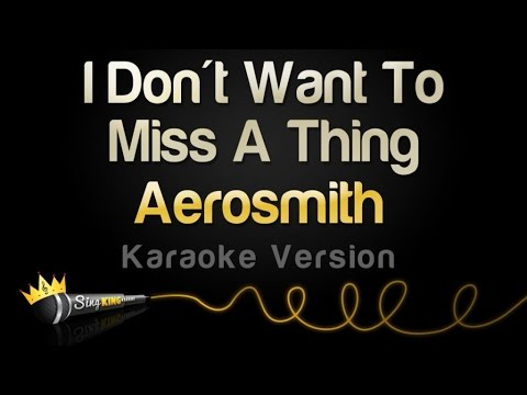 Aerosmith - I Don't Want To Miss A Thing (Karaoke Version) Mp3