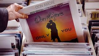 Don Amore - Only You (Xtended Vocal Autumn Mixx) [♫ New Generation Italo Disco 2o2o ♫]