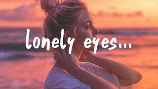 Lauv - Lonely Eyes (Lyrics) - YouTube