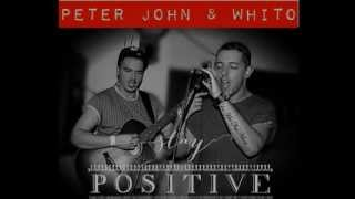 Peter John & Whito - Snakes & Ladders (Original Song) (2013)