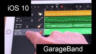 Garageband on iPad with iOS - a tutorial