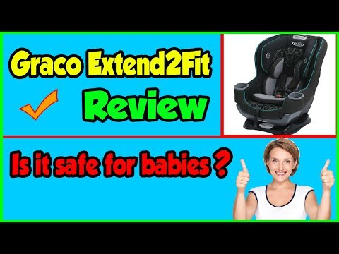Graco Extend2Fit Review –  Best Convertible Car Seat in 2019