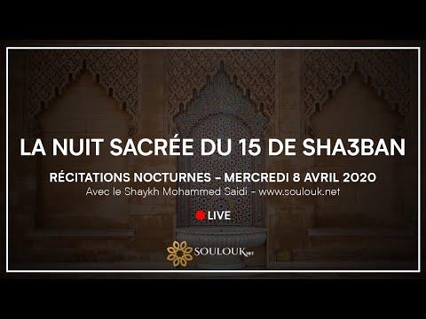 Nuit sacrée de la mi-sha'ban Mercredi 8 Avril à 22h30