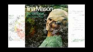 Tina Mason - Any Way That You Want Me