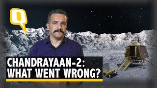 Chandrayaan-2: What Went Wrong In The Final Moments | The Quint