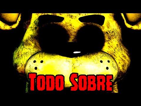 Todo Sobre Golden Freddy De Five Nights At Freddy's | FNAF