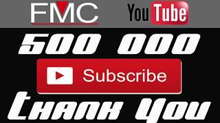 "FMC Music "" 500 000 Subscribers """
