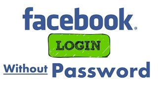 How To Login Facebook without Password Latest 2018