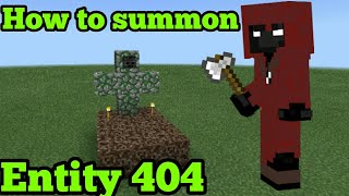 How To Summon ENTITY 404 In Minecraft Pe