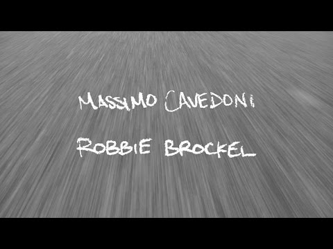 preview image for Robbie Brockel & Massimo Cavedoni  Since Day One
