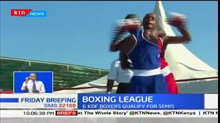 Boxing league: Six KDF boxers qualify for semis