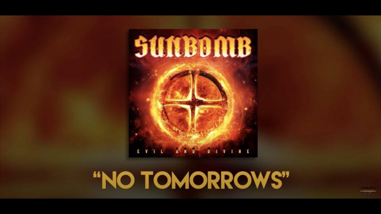 SUNBOMB (Tracii Guns & Michael Sweet) - No Tomorrows