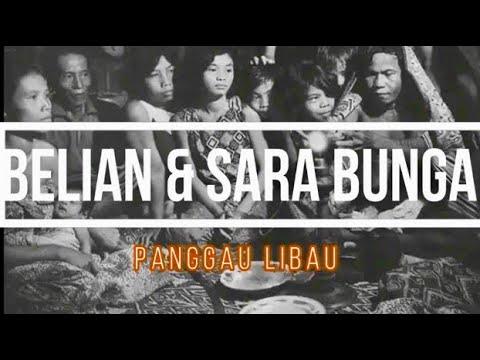 Belian Ngau Sara Bungai (pengawa manang)