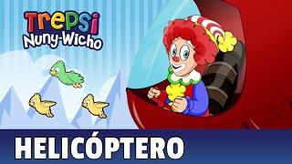Helicoptero - Trepsi El Payaso