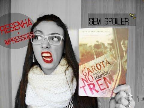 MINHA HISTÓRIA NO A.A. | Resenha: A garota no trem!