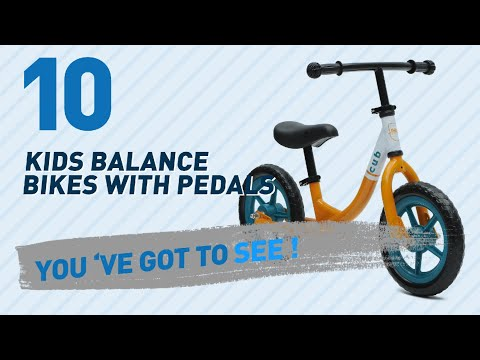 Kids Balance Bikes With Pedals // New & Popular 2017