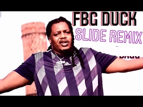 TOP |30| FBG DUCK SLIDE REMIXES OUT NOW [2018]
