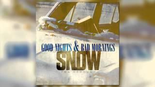 Snow Tha Product - Bad Mornings