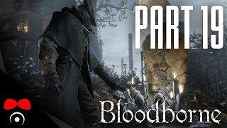 MIKOLÁŠ, MISTR NOČNÍ MŮRY! | Bloodborne #19