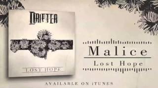 "Drifter - ""Malice"""