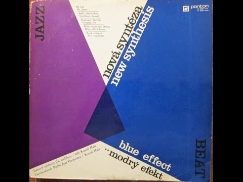 Blue Effect - Nová Syntéza (FULL ALBUM, jazz-rock/psych big band, Czechoslovakia, 1971) online metal music video by BLUE EFFECT