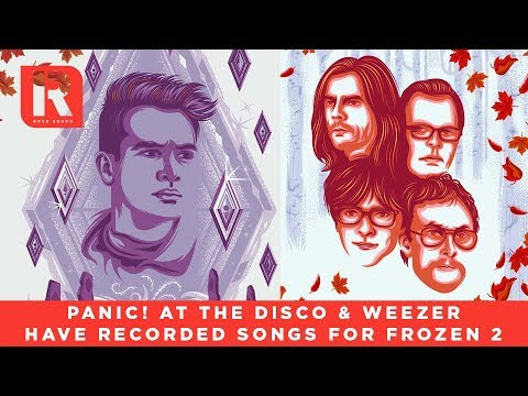 Panic! At The Disco & Weezer Have Recorded Songs For Frozen 2 - News