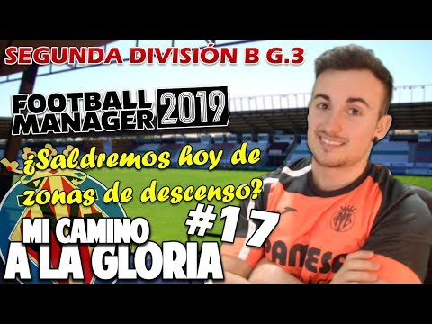 Saldremos hoy del DESCENSO ?   Villarreal B   Mi Camino a la Gloria #17 TEMP. 2   FM 2019 ESPAÑOL