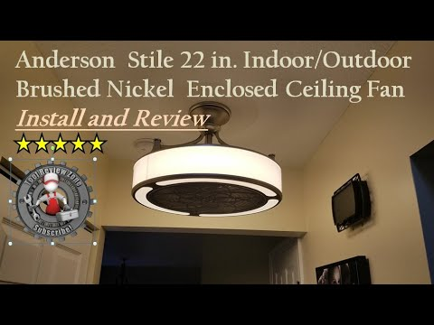 Stile Anderson 22 in. Enclosed Ceiling Fan install and review