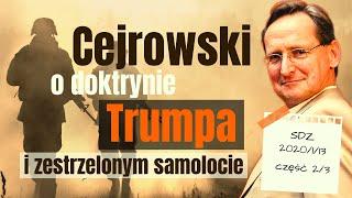 Cejrowski: Izrael jest wrogiem Polski! O doktrynie Trumpa i zestrzelonym samolocie 2020/1/13 40/2