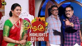 Azhagu - Tamil Serial   அழகு   Episode 601 - 606   Weekly Highlights   Recap   Sun TV Serials