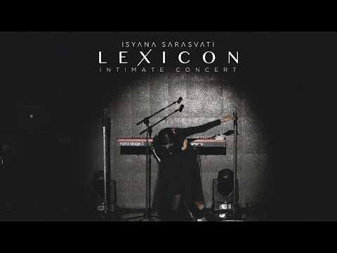LEXICON Intimate Showcase (Recap) - Isyana Sarasvati