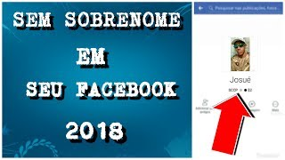 COMO REMOVER O SOBRENOME DO FACEBOOK - (ANDROID) 2018