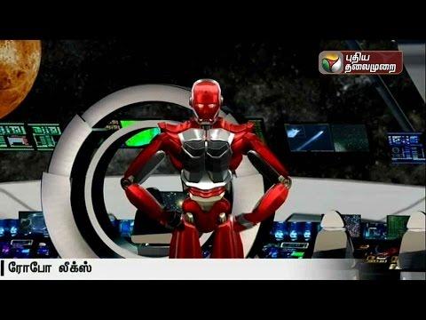Robo-Leaks-05-04-2016-Puthiyathalaimurai-TV