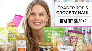 Trader Joes Grocery Haul | Healthy Snacks