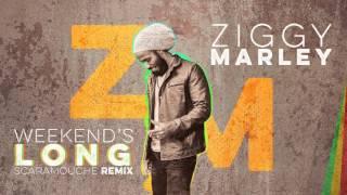 Weekend's Long (Scaramouche Remix) - Ziggy Marley | ZIGGY MARLEY (2017)