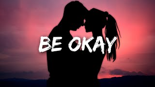 R3HAB, HRVY - Be Okay (Lyrics)