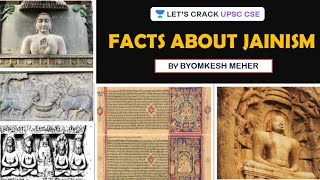 Facts About Jainism | Ancient History of India | UPSC CSE 2020/2021 | Byomkesh Meher