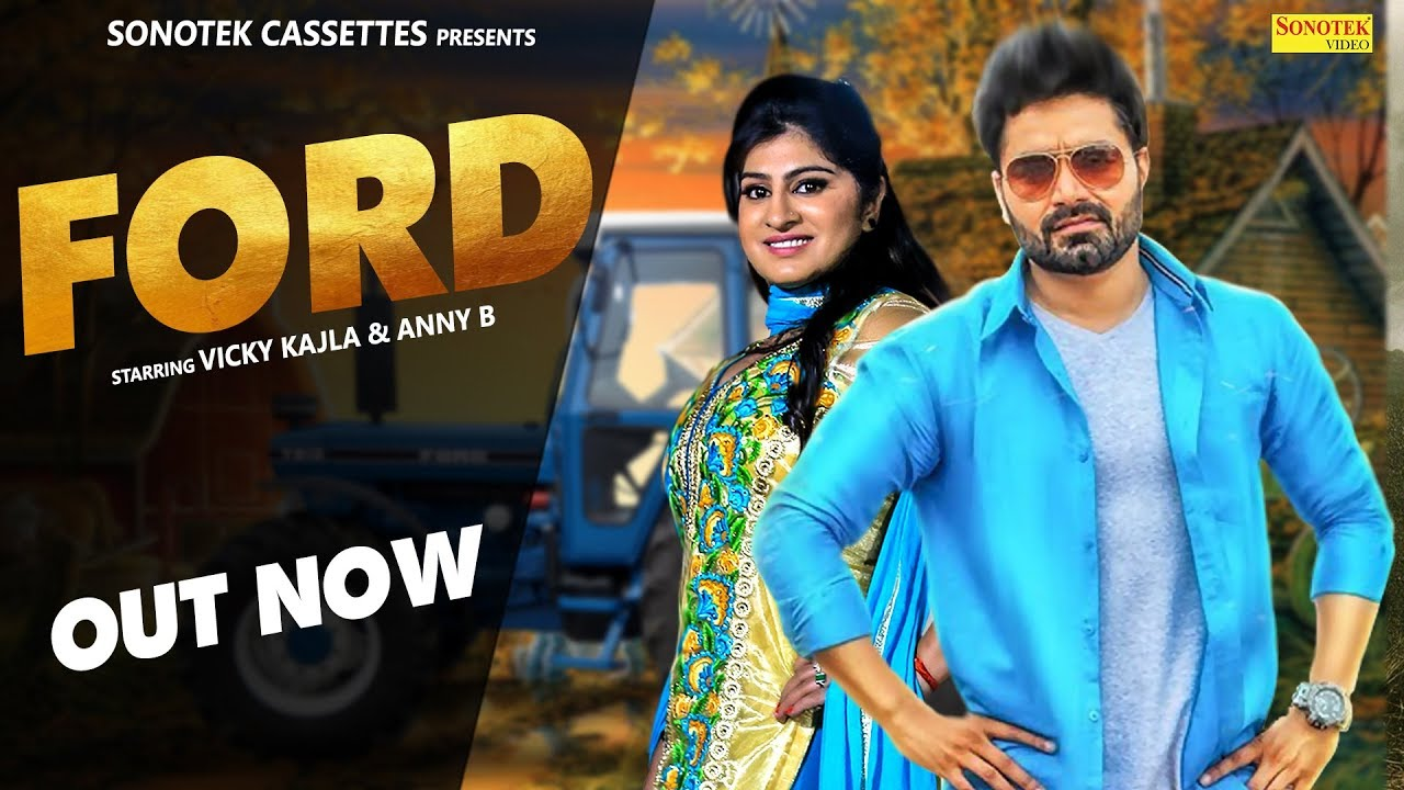 Ford 3600   Vicky Kajla  Anney Bee  Nakisha Azad Maan   Latest Haryanvi Songs Haryanavi 2018   2019 Video,Mp3 Free Download