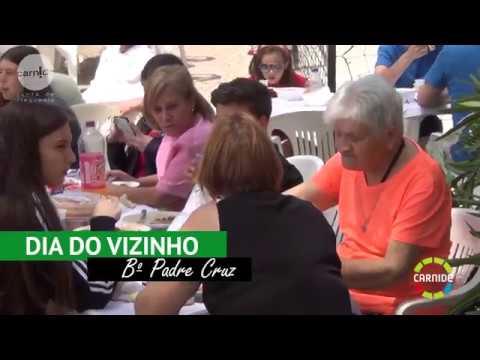 Ep. 453 - Dia do Vizinho Bairro Padre Cruz 2018