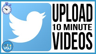 How to Upload Longer Videos to Twitter - Video Creating Tips in 60 Seconds.