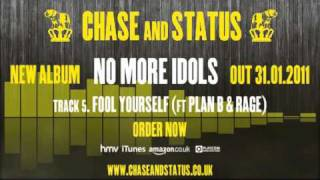 Chase & Status - 'No More Idols' - 5 - 'Fool Yourself' Ft. Plan B & Rage