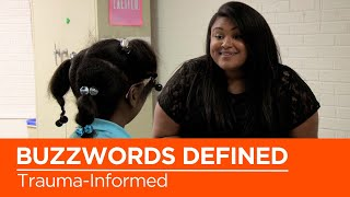 Education Buzzwords Defined: What Are Trauma-Informed Practices?