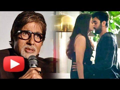 Amitabh Bachchan PRAISES Aishwarya Rai Ranbir Kapo