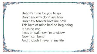 Cher - Until Its Time for You to Go Lyrics