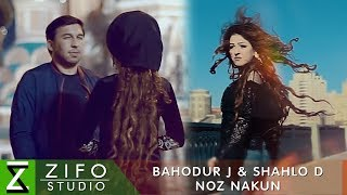 Баходур Чураев ва Шахло Давлатова - Ноз накун (Клипхои Точики 2019)
