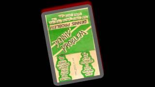 DENNIS' PROBLEM -  Demo 1987