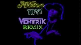 J-Kwon - Tipsy (Ventrik Remix) [DUBSTEP]